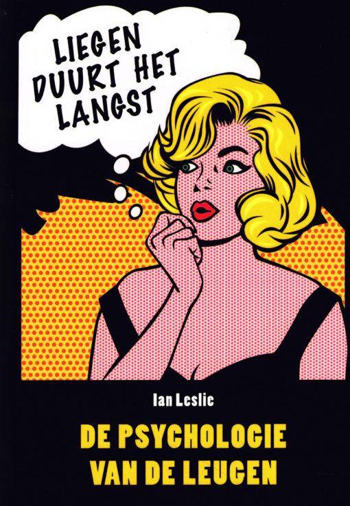 Liegen duurt het langst - 9789047057994 - Ian Leslie