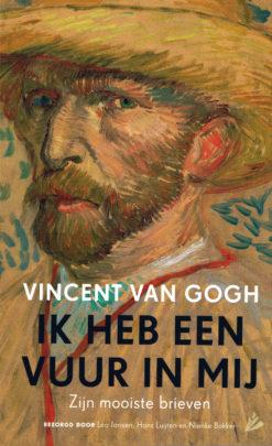 Ik heb een vuur in mij - 9789048837090 - Vincent van Gogh