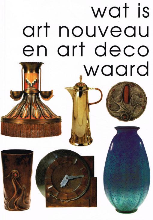 Wat is art nouveau en art deco waard? - 9789055942312 -