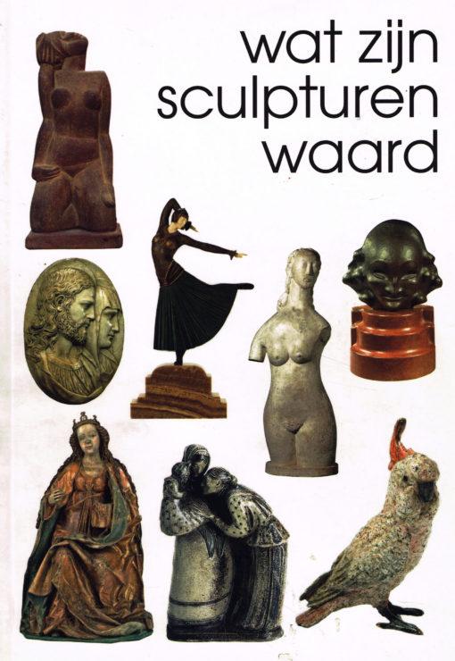 Wat zijn sculpturen waard? - 9789055943579 -