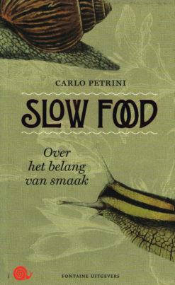 Slow Food - 9789059566132 - Carlo Petrini