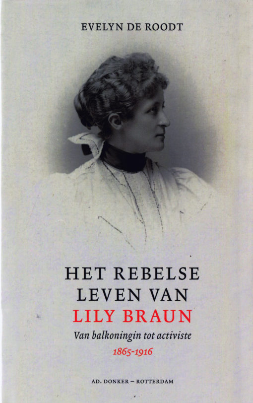 Het rebelse leven van Lily Braun - 9789061006664 - Evelyn de Roodt