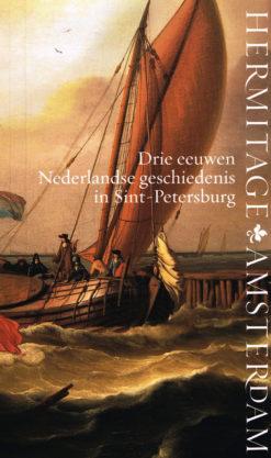 Drie eeuwen Nederlandse geschiedenis in Sint-Petersburg - 9789078653400 -