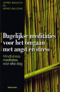 Dagelijkse meditaties voor het omgaan met angst en stress - 9789088400445 - Jeffrey Brantley