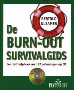 De burn-out survivalgids - 9789088401282 - Bertold Ulsamer