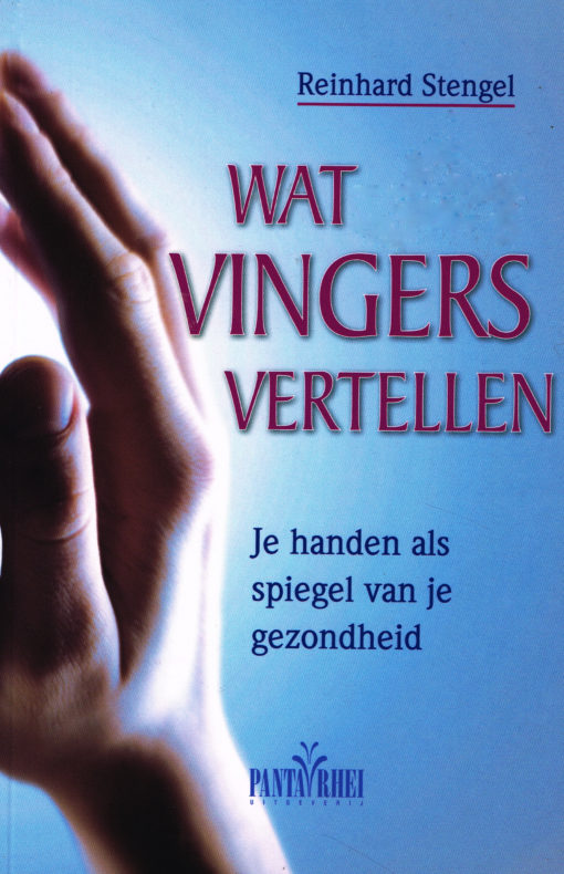 Wat vingers vertellen - 9789088401404 - Reinhard Stengel