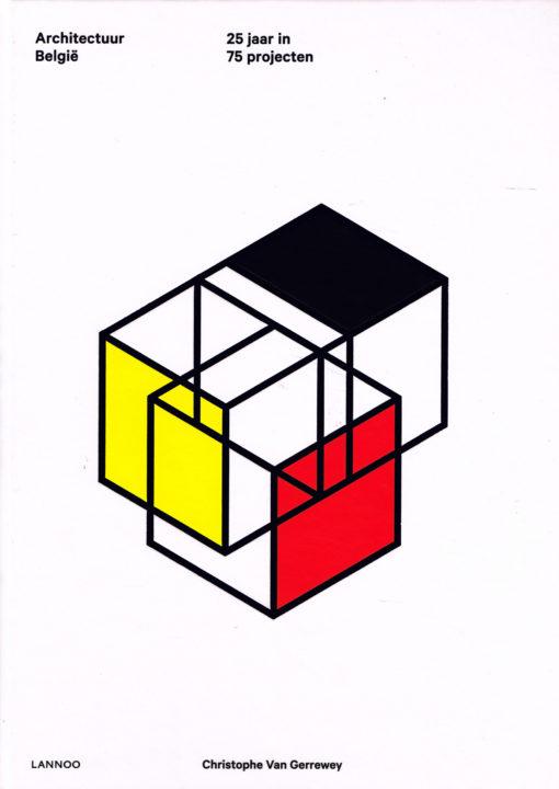 Architectuur België - 9789401420389 - Christophe Van Gerrewey