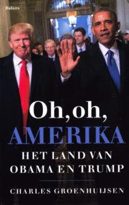 Oh, oh, Amerika - 9789460035012 - Charles Groenhuijsen
