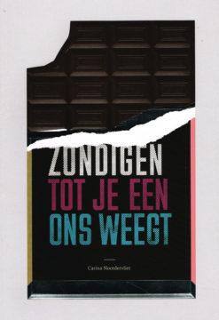 Zondigen tot je een ons weeg - 9789492029010 - Carina Noordervliet