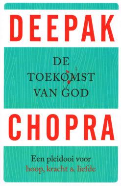 De toekomst van God - 9789021558646 - Deepak Chopra