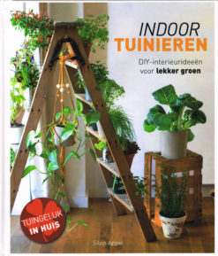 Indoor tuinieren - 9789021563817 - Silvia Appel