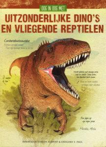 Oog in oog met uitzonderlijke dino's en vliegende reptielen - 9789021563831 - Juan Carlos Alonso