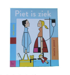 Piet is ziek - 9789024569434 - André Kuipers
