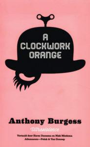A Clockwork Orange - 9789025369613 - Anthony Burgess