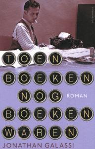 Toen boeken nog boeken waren - 9789025443979 - Jonathan Galassi