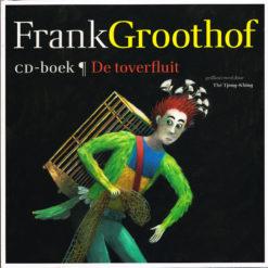 De toverfluit - 9789025756161 - Frank Groothof