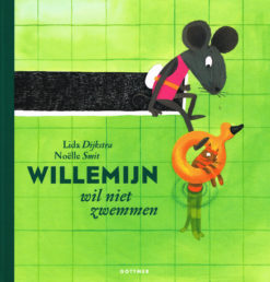 Willemijn wil niet zwemmen - 9789025757410 - Lida Dijkstra