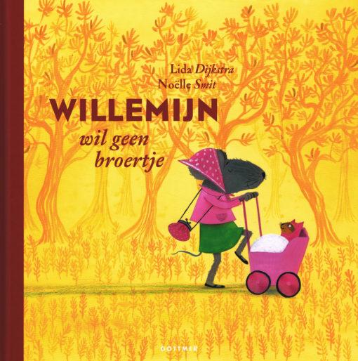 Willemijn wil geen broertje - 9789025757434 - Lida Dijkstra
