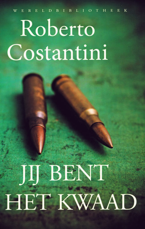 Jij bent het kwaad - 9789028426559 - Roberto Costantini
