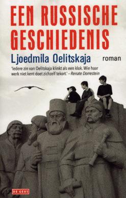 Een Russische geschiedenis - 9789044534887 - Ljoedmila Oelitskaja