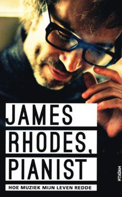James Rhodes, pianist - 9789046817964 - James Rhodes