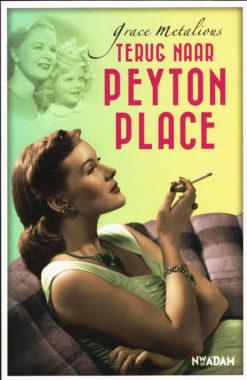 Terug naar Peyton Place - 9789046819074 - Grace Metalious