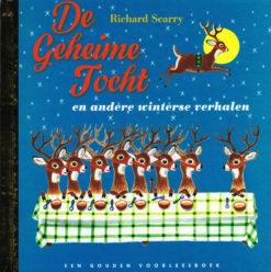 De geheime tocht en andere winterse verhalen - 9789047608813 - Richard Scarry