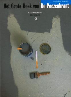Het Grote Boek van De Poezenkrant Supplement - 9789047617938 - Piet Schreuders