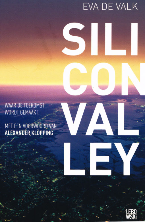 Silicon Valley - 9789048818822 - Eva de Valk