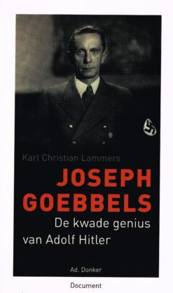 Joseph Goebbels - 9789061006572 - Karl Christian Lammers