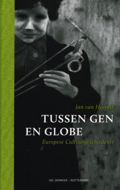 Tussen Gen en Globe - 9789061006671 - Jan van Heemst