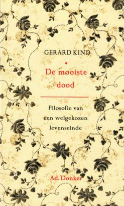De mooiste dood - 9789061006701 - Gerard Kind