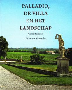 Palladio, de villa en het landschap - 9789068685602 - Gerrit Smienk