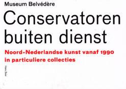 Conservatoren buiten dienst - 9789071139154 - Hans Boer