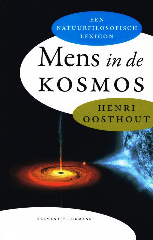 Mens in de kosmos - 9789086871483 - Henri Oosthout