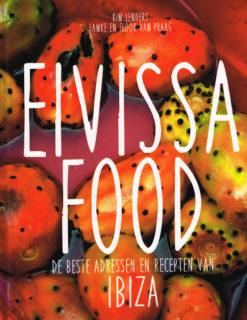 Eivissa Food - 9789090283593 - Kim Lenders