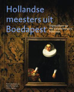 Hollandse meesters uit Boedapest - 9789462083233 -