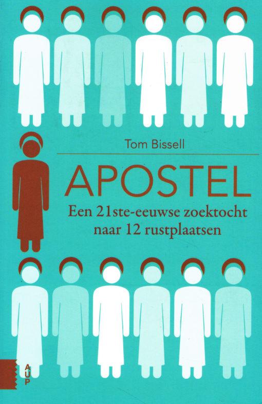 Apostel - 9789462983977 - Tom Bissell