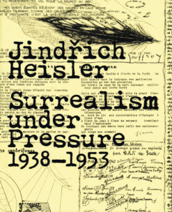 Surrealism under Pressure 1938-1953 - 9780300179699 - Jind?ich Heisler
