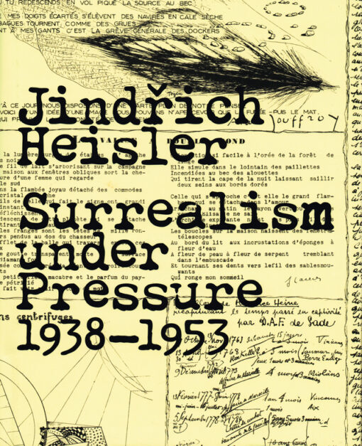 Surrealism under Pressure 1938-1953 - 9780300179699 - Jind?ich Heisler