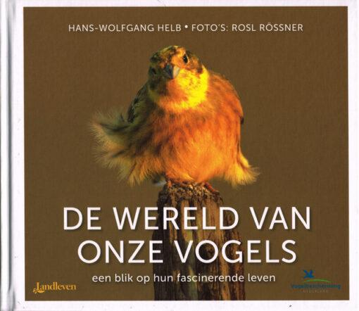 De wereld van onze vogels - 9789021561448 - Hans Wolfgang Helb