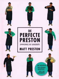 De perfecte Preston - 9789021563251 - Matt Preston