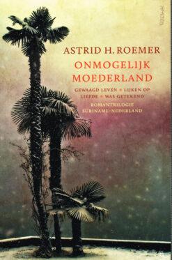 Onmogelijk Moederland - 9789044631005 - Astrid H. Roemer