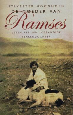 De moeder van Ramses - 9789044631890 - Sylvester Hoogmoed