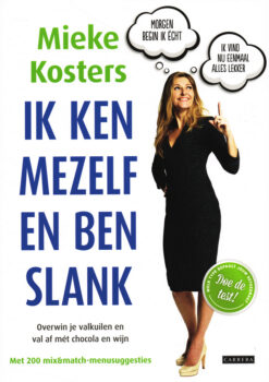 Ik ken mezelf en ben slank - 9789048818983 - Mieke Kosters