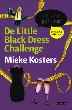 De Little Black Dress Challenge - 9789048825660 - Mieke Kosters