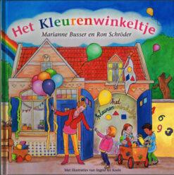 Het kleurenwinkeltje - 9789048825691 - Marianne Busser