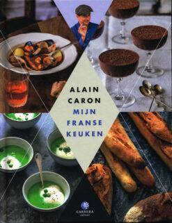 Mijn Franse keuken - 9789048829200 - Alain Caron