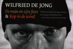 De man en zijn fiets & Kop in de wind - 9789049804077 - Wilfried de Jong