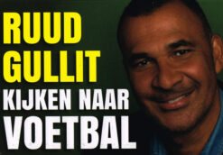 Kijken naar voetbal - 9789049805043 - Ruud Gullit